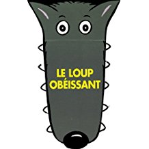 loup obeissant